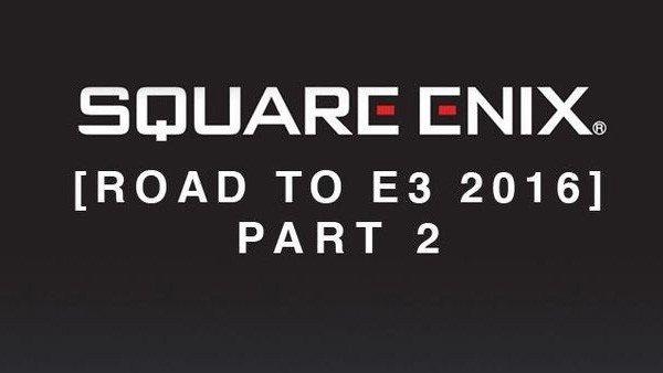 E3 2016 U-Tad: Square Enix da más detalles de los juegos que llevará a la feria