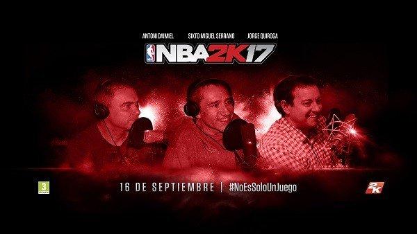 NBA 2K17 volverá a contar con los comentarios de Antoni Daimiel, Sixto Miguel Serrano y Jorge Quiroga