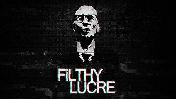 Filthy Lucre, el juego que te convierte en un criminal