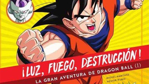 No Solo Gaming: ¡Luz, Fuego, Destrucción!, la gran aventura de Dragon Ball