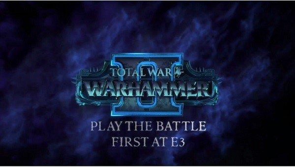 E3 2017 U-tad: Total War: Warhammer II se muestra en un nuevo tráiler